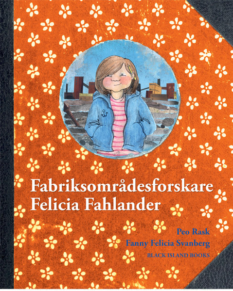Fabriksområdesforskare Felicia Fahlander av Peo Rask
