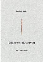 Evigheten saknar rytm av Per-Eric Söder