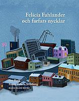 Felicia Fahlander och farfars nycklar