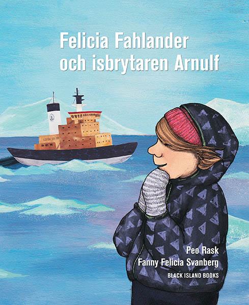 Felicia Fahlander och isbrytaren Arnulf av Peo Rask