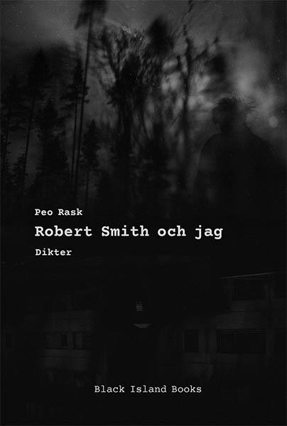 Robert Smith och jag av Peo Rask